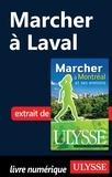 Yves Séguin - Marcher à Montréal et ses environs - Marcher à Laval.
