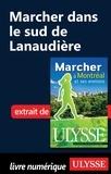 Yves Séguin - Marcher à Montréal et ses environs - Marcher dans le sud de Lanaudière.