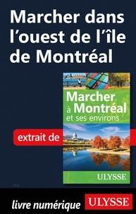 Ebook télécharger deutsch free Marcher dans l'ouest de l'île de Montréal