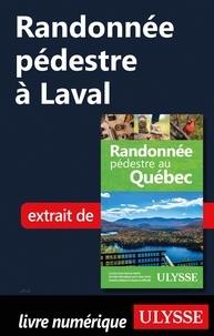 Télécharger amazon ebook to iphone Randonnée pédestre à Laval