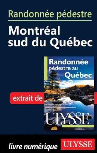 Yves Séguin - Randonnée pédestre au Québec - Montréal - Sud du Québec.