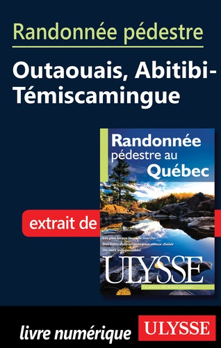 Yves Séguin - Randonnée pédestre au Québec - Outaouais, Abitibi-Témiscamingue.