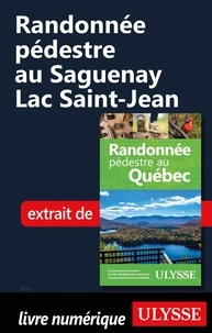 Amazon téléchargements ebook gratuits pour ipad Randonnée pédestre au Saguenay Lac Saint-Jean par Yves Séguin MOBI