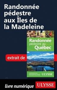 Yves Séguin - Randonnée pédestre aux Iles de la Madeleine.