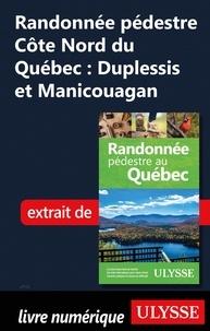 Yves Séguin - Randonnée pédestre Côte Nord du Québec : Duplessis et Manicouagan.