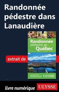 Yves Séguin - Randonnée pédestre dans Lanaudière.