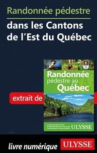 Livres à télécharger sur ipod nano Randonnée pédestre dans les Cantons de l'Est du Québec par Yves Séguin