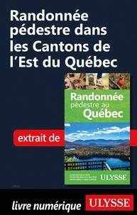 Yves Séguin - Randonnée pédestre dans les Cantons de l'Est du Québec.