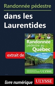 Meilleur téléchargement gratuit de livres pdf Randonnée pédestre dans les Laurentides