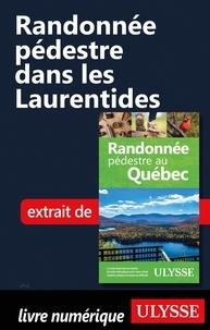 Yves Séguin - Randonnée pédestre dans les Laurentides.