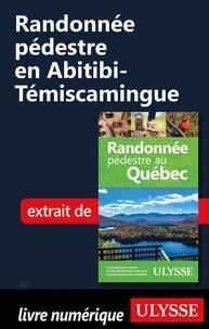Les 20 premières heures de téléchargement d'un ebook gratuit Randonnée pédestre en Abitibi-Témiscamingue