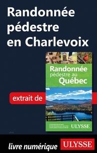 Yves Séguin - Randonnée pédestre en Charlevoix.