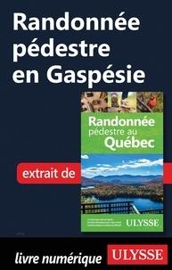 Yves Séguin - Randonnée pédestre en Gaspésie.