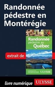 Yves Séguin - Randonnée pédestre en Montérégie.