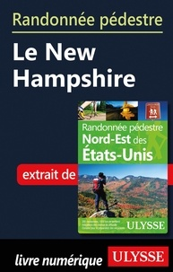 Yves Séguin - Randonnée pédestre Le New Hampshire.