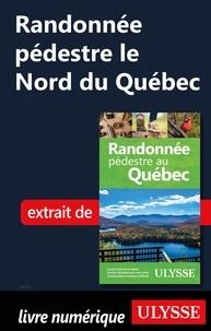 Yves Séguin - Randonnée pédestre le Nord du Québec.