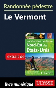 Yves Séguin - Randonnée pédestre Le Vermont.