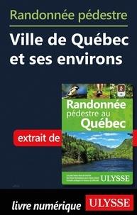 Il livre des téléchargements gratuits pdf Randonnée pédestre Ville de Québec et ses environs iBook RTF PDF in French 9782765835103