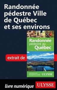 Yves Séguin - Randonnée pédestre Ville de Québec et ses environs.
