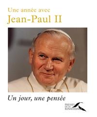 Une année avec Jean-Paul II- Un jour, une pensée - Yves Semen |