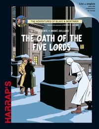 Yves Sente et André Juillard - Blake & Mortimer  : The Oath of the Five Lords.