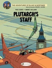 Yves Sente et André Juillard - Blake & Mortimer Tome 21 : Plutarch's Staff.