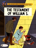 Yves Sente et André Juillard - Blake & Mortimer Tome 24 : The Testament of William S.