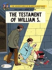 Yves Sente et André Juillard - Blake & Mortimer Tome 24 : The Testament of William S.