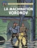 Yves Sente et André Juillard - Les aventures de Blake et Mortimer Tome 14 : La machination Voronov.