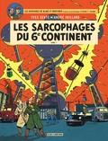 Yves Sente et André Juillard - Les aventures de Blake et Mortimer Tome 16 : Les sarcophages du 6e continent - Tome 1, La menace universelle.