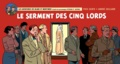 Yves Sente et André Juillard - Les aventures de Blake et Mortimer Tome 21 : Le serment des cinq Lords - Version Strips.