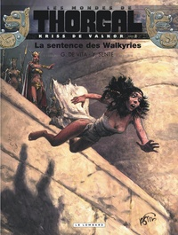Yves Sente et Giulio De Vita - Les mondes de Thorgal : Kriss de Valnor Tome 2 : La sentence des Walkyries.