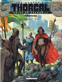 Yves Sente et Giulio De Vita - Les mondes de Thorgal : Kriss de Valnor Tome 4 : Alliances.