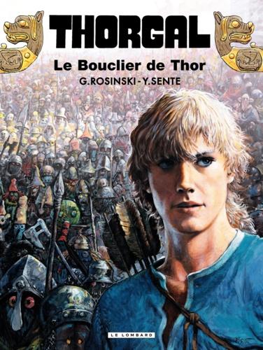 Thorgal Tome 31 - Le Bouclier de ThorYves Sente, Grzegorz Rosinski - 9782803638994 - 5,99 €