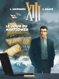 Yves Sente et Iouri Jigounov - XIII Tome 20 : Le jour du Mayflower.