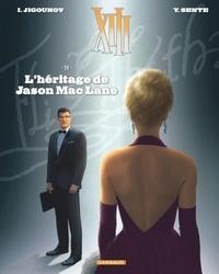 Yves Sente et Iouri Jigounov - XIII Tome 24 : L'héritage de Jason Mac Lane.