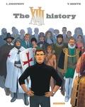 Yves Sente et Iouri Jigounov - XIII Tome 25 : The XIII History.