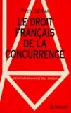 Yves Serra - Le droit français de la concurrence.