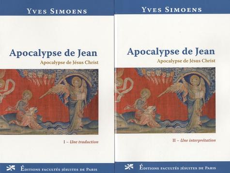 Yves Simoens - Apocalypse de Jean - Apocalypse de Jésus Christ, 2 volumes.