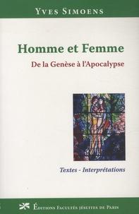 Yves Simoens - Homme et femme, de la Genèse à l'Apocalypse - Textes - Interprétations.
