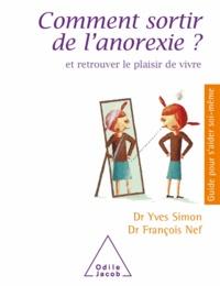 Yves Simon et François Nef - Comment sortir de l'anorexie? - et retrouver le plaisir de vivre.