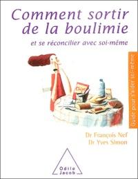 Yves Simon et François Nef - Comment sortir de la boulimie - Et se réconciler avec soi-même.