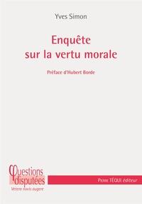 Yves Simon - Enquête sur la vertu morale.