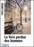 Yves Simon - la voix perdue des hommes.