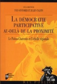 Yves Sintomer et Julien Talpin - La démocratie participative au-delà de la proximité - Le Poitou-Charentes et l'échelle régionale.
