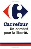 Yves Soulabail - Carrefour - Un combat pour la liberté.