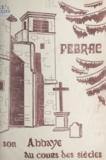 Yves Soulingeas - Petite histoire de l'abbaye de Pébrac - IXe centenaire de la mort de saint Pierre Chavanon, 1080-1980.