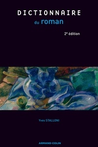 Yves Stalloni - Dictionnaire du roman.