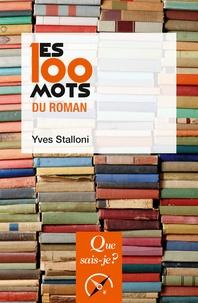Yves Stalloni - Les 100 mots du roman.
