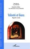 Yves Strickler et Fabrice Siiriainen - Volonté et biens - Regards croisés.